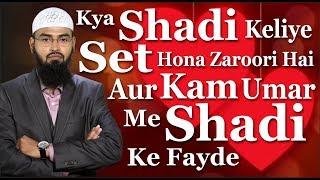 FUNNY - Kya Shadi Keliye Set Hona Zaroori Hai Aur Kam Umar Me Shadi Ke Fayde By Adv. Faiz Syed