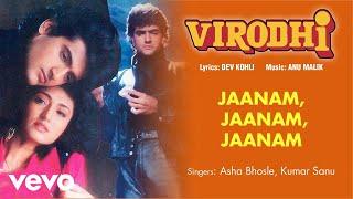 Jaanam, Jaanam, Jaanam - Full Song Audio   Virodhi   Asha Bhosle, Kumar Sanu   Anu Malik