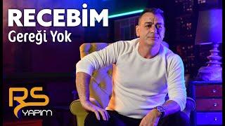 Recebim - Gereği Yok '2020 Official Video Klip'