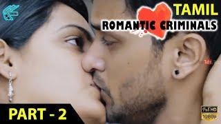 Download Romantic Criminals Latest Tamil Movie Full | Part -2 | Manoj Nandan, Avanthika, Divya Vijju | MTC Video