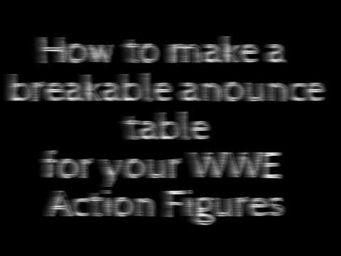How to make a breakable announce table for your WWE action figures