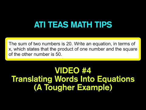 TEAS Math Tips - Video #4: Translating Words Into Equations (Tougher Example)