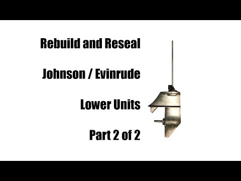 Rebuild Johnson Evinrude 6 Hp or 9.5 Hp Lower Unit Gearcase Part 2/2