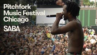 Saba | Pitchfork Music Festival 2018 | Full Set