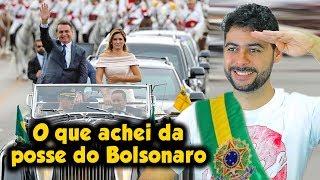 O que achei da posse do Bolsonaro