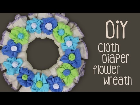 DIY Cloth Diaper Flower Wreath 🌸