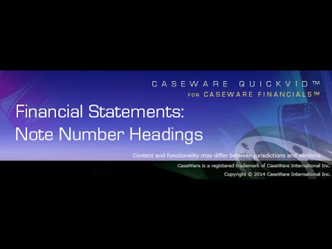 CaseWare Financials QuickVid: Note Number Headings