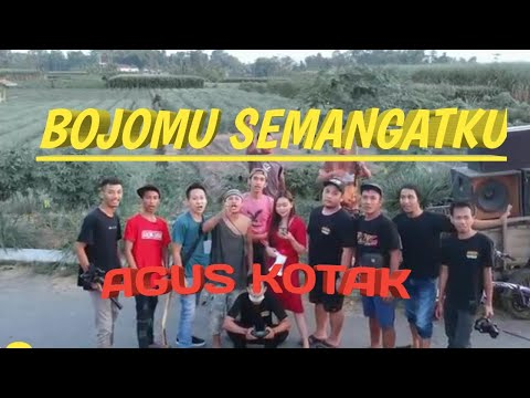 Lirik Lagu BOJOMU SEMANGATKU (Full) Versi Agus Kotak Jawa Dangdut Campursari - AnekaNews.net
