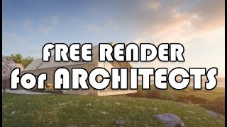 FREE Render software for Architect