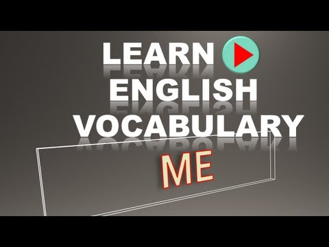 Learn English Vocabulary #10  ME