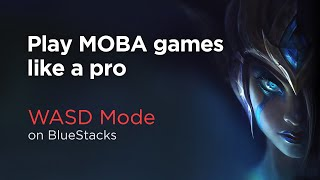 Play mobile MOBA games with Keyboard like a pro