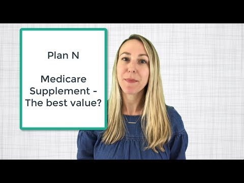 Plan N Medicare Supplement - Is it really a good value?