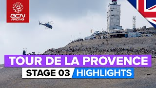 Tour de la Provence 2020 Stage 3 HIGHLIGHTS | Mont Ventoux: Chalet Reynard Summit Finish