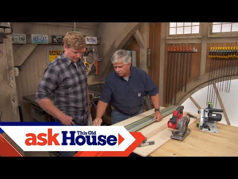How to Choose a Straight Edge for a Circular Saw