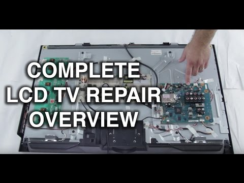 LCD TV Repair Tutorial - LCD TV Parts Overview, Common Symptoms & Solutions - How to Fix LCD TVs