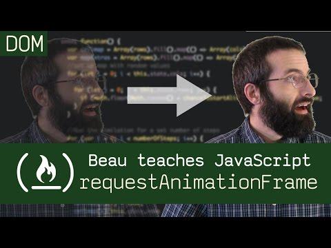 requestAnimationFrame() - Beau teaches JavaScript