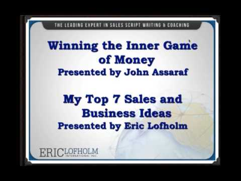 Mind Set and Sales Mastery with John Assaraf & Eric Lofholm
