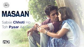MASAAN | Sabse Chhoti Ho Toh Pyaar Aa Gaya | Now On DVD | Vicky Kaushal, Shweta Tripathi
