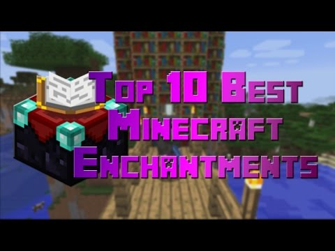Top 10 Best Minecraft Enchantments