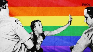 How the LGBTQ community is still fighting for rights years after Stonewall | Just the FAQs