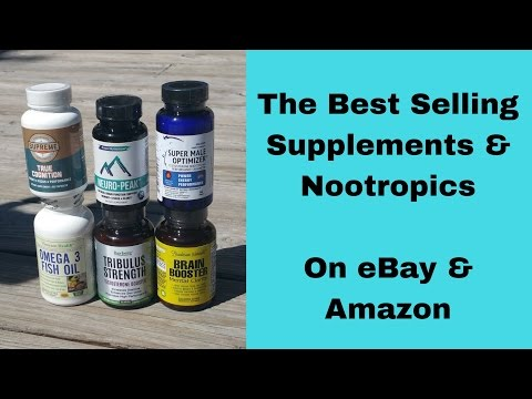 Hottest Selling Supplements & Nootropics on eBay & Amazon
