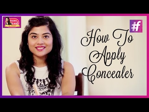 How to Apply Concealer   Concealer Hacks Every Woman Should Know   By Mehak