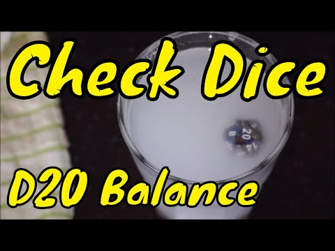 D&D: Check your dice are balanced (D20).