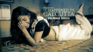 It Happened In Calcutta | Naghma Rizwan | Karan Kundrra | ALTBalaji | New web series