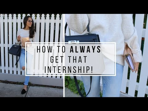 5 TIPS TO HELP YOU GET THAT INTERNSHIP!