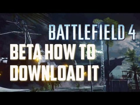 How To Get Battlefield 4 Beta Downloaded On Xbox 360