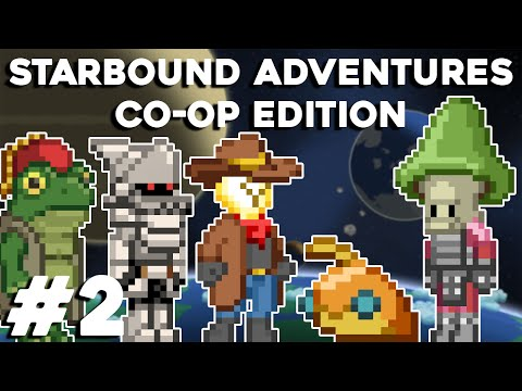 Starbound Co-op Adventures MK1 - The Founding of Hula Village... - E.2 - GullofDoom