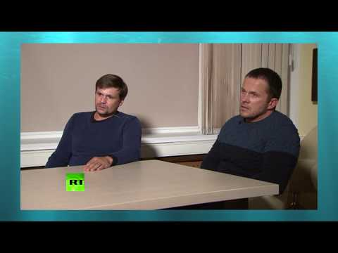 Russia Today Interview with Alexander Petrov and Ruslan Boshirov suspected of Poisoning