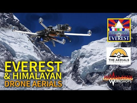 Flying A Drone At Everest - Himalayan Aerials