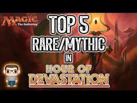 Top 5 Best Rare/Mythic Cards in Hour of Devastation