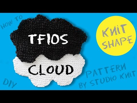 How to Knit a TFIOS CLOUD ☁️ Free Pattern