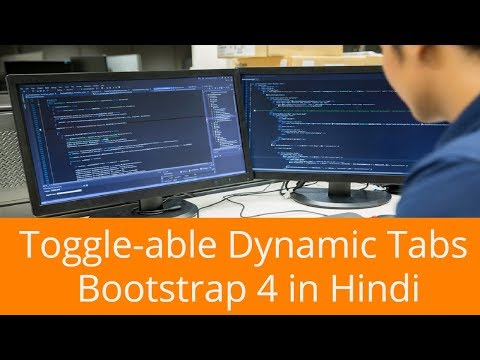 Toggle-able Dynamic Tabs Bootstrap 4 in Hindi