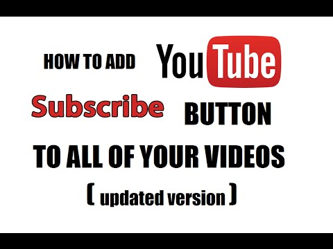 How to Add Subscribe Button to YouTube Videos 2016 UPDATED (Sabre 170) 1080p  (Sabre 170) 1080p