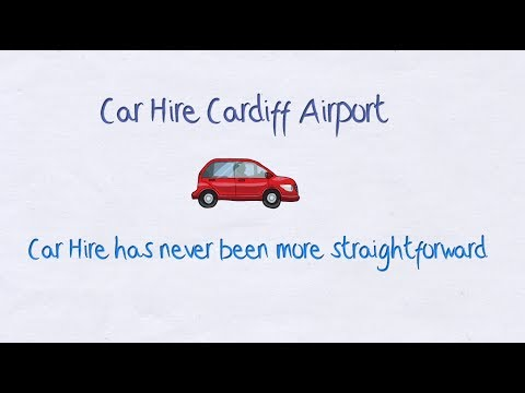 Car Hire Cardiff Airport - Getting you the cheapest Hire Cars