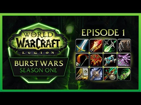 BURST WARS #1 – ALL 24 SPECS COMPETE AGAINST EACH OTHER – 7.1 WOW LEGION PVP
