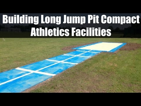Building Long Jump Pit Compact Athletics Facilities