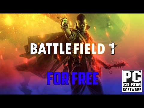 HOW TO GET BATTLEFIELD 1 FOR FREE [VOICE TUTORIAL] [WINDOWS 7,8,10]