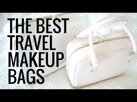 The Best Travel Makeup Bags To Stay Organized | Mikaela South