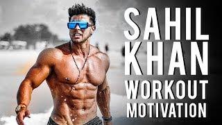 Sahil Khan Workout Motivation