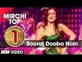 1st Mirchi Top 20 Songs Of 2015 Sooraj Dooba Hai Song Roy T