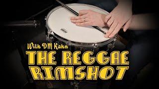The Reggae Rimshot  - A Reggae Snare Drum Tutorial With DM Kahn