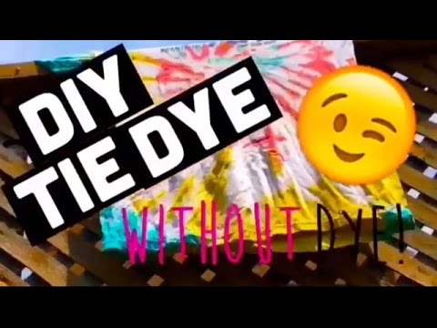 DIY Tie Dye Without Dye! | Fun, Easy and Affordable!