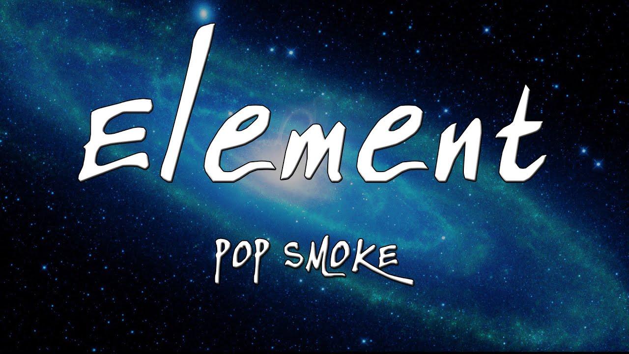 Download POP SMOKE - Element (Lyric) MP3 Gratis