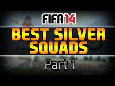 The Best Silver Teams on FIFA 14 Ultimate Team | Part 1 | Have Your Say!