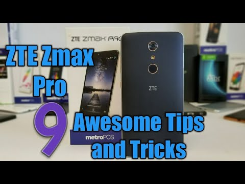 ZTE Zmax Pro 9 Awesome Tips And Tricks