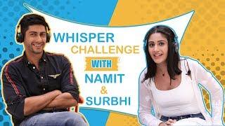 Whisper Challenge Ft. Surbhi Chandna & Namit Khanna |Sanjivani 2| |Exclusive|
